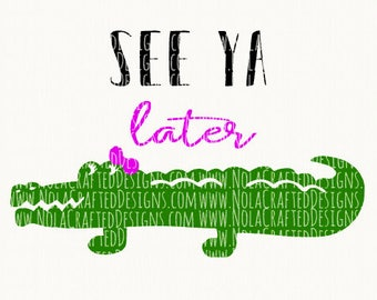 Alligator Svg Cut File - Girls Summer Svg Cut File - Louisiana Svg Cut File - Florida Svg Cut File - Southern Girls Svg Cut File - Camp Svg