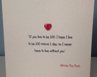 winnie the pooh quote- if You live to be a hundred....