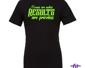 T-Shirt: Excuses are Uselss. Results Are Priceless | Workout Shirt | Gift for Powerlifter | Powerlifting Gym Shirts