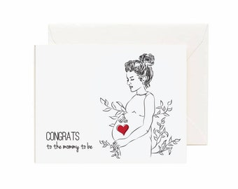 """Pregnant Women """"Congrats To The Mommy To Be"""" Greeting Card"""