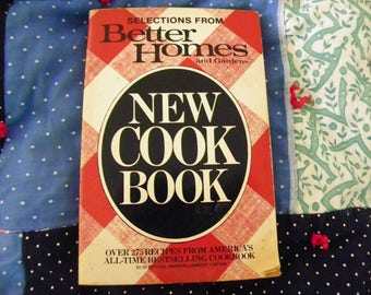 Selections From Better Homes And Gardens New Cook Book - Over 275 Recipes From America's All-Time Bestselling Cookbook