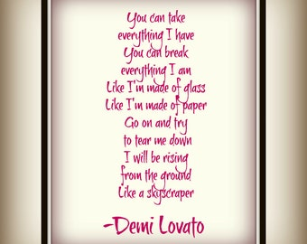 Go on and try to tear me down - Like a skyscraper - Demi Lovato - Skyscraper - Unbroken - Lyric Print - Print - inspirational