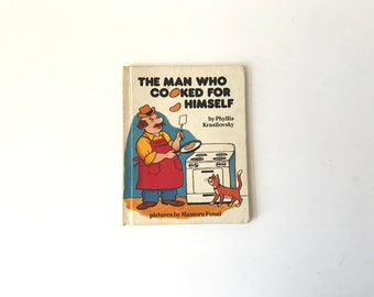 Vintage 1980s The Man Who Cooked for Himself by Phyllis Krasilovsky 1981 Childrens Illustrated Kids Book Bedtime Story / Nursery Decor