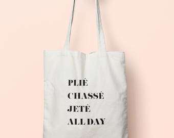 Plie Chasse Jete All Day Ballet Terms Tote Bag Long Handles TB0131