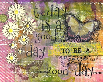 Mixed Media Collage Giclee Art Print - Good Day