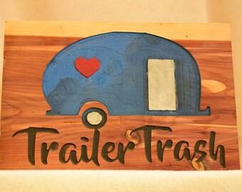 Trailer Trash- Hand carved wooden camper sign
