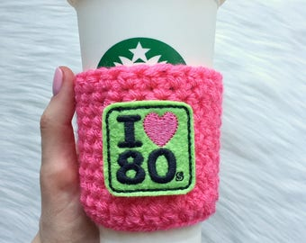 I Love the 80s Cup Sleeve