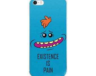 Existence is Pain - Rick and Morty iPhone 5/5s/Se, 6/6s, 6/6s Plus Case