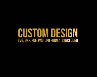 custom svg design // svg dxf file instant download silhouette cameo cricut downloads clip art commercial use