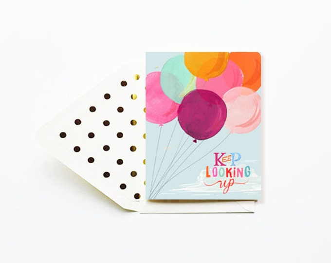 Keep Looking Up Card