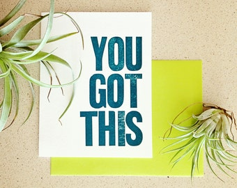 YOU GOT THIS wood type letterpress card