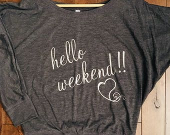 Hello weekend flowy long sleeve
