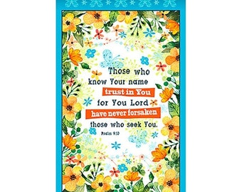 20 % off thru 5/31 TRUST IN YOU Fabric Panel Quilting Treasures- Christian-scripture~inspiration-Psalms 9:10- cotton panel 23 by 44 in