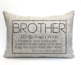 "brother pillow, gift for brother, gift for him, brother gift, brother definition - ""The Brother"""
