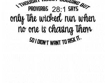 Thought about  Jogging Proverbs 28 1