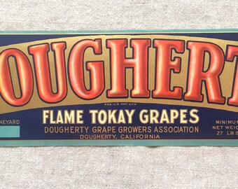 Vintage Fruit Crate Label Dougherty Flame Tokay Grapes