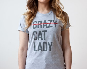Cat Shirt, Crazy Cat Lady T Shirt, Screen Printed Women's Cat T-Shirt, Cat Lover Graphic Tee, Funny Shirt, Pet Lover, Animal Rescue Shirt