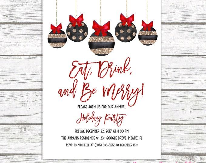 Christmas Party Invitation, Ornament Invitation, Holiday Party Invitation, Black and Gold Christmas Party Invitation, Eat Drink and Be Merry