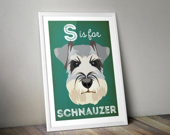 S is for Schnauzer. Miniature schnauzer. Schnauzer. Dog lover. Illustrated art print. Made in Yorkshire. A4