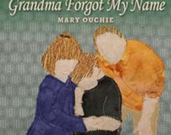 Grandma Forgot My Name