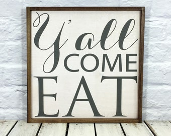 Farmhouse Decor Sign, Yall Come Eat Sign, Farmhouse Sign, Framed Sign, Wood Sign, Kitchen Decor, Kitchen Sign, Rustic Sign