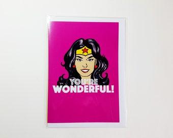 You're Wonderful! Greeting Card