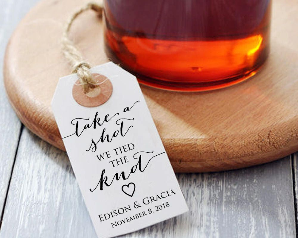 Take A Shot We Tied The Knot Tags Liquor Bottle Tags Wedding