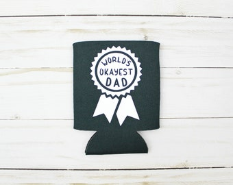 World's Okayest Dad Beverage Insulator - Choose Your Color
