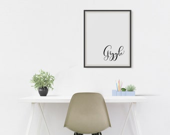 Giggle Printable Quote, Inspiritional Quote, Wall Art Quote, Giggle Quote, Typography Art, Digital Download, Instant Download