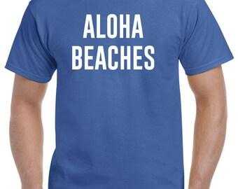 Aloha Beaches Shirt