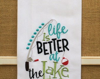 Life is Better at the Lake DishTowel