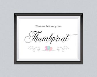 Balloon Ready to print Please leave your thumbprint sign, Baby Shower, Digital download