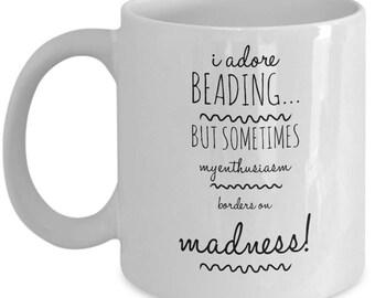 Beaders Coffee Mug, Gifrt For Her, Mugs With Sayings, Mothers Day Gift, Funny Coffee Mug, Coffee, Coffee Mugs, Christmas Gift, Coffee mug
