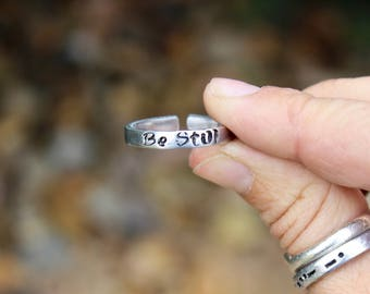Mantra Ring Be Still, Mantra Ring, Adjustable Ring, Hand-Stamped Ring, Stackable Be Still Ring, Be Still Stamped Ring, Inspirational Ring