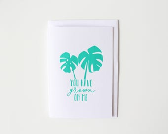 You have grown on me greeting card - funny plant greeting cards for Valentines Day