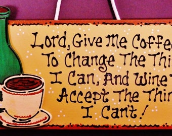 """12"""" SIGN Lord Give Me Coffee & Wine Wall Hanging Decor Kitchen Family Wall Hanger PLAQUE Country Wood Crafts Handcrafted Wood Wooden"""