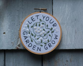 """Let Your Garden Grow 4"""" embroidery"""
