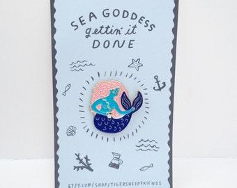 Sea Godess Gettin' Done Enamel Pin