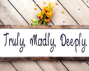 Truly, Madly Deeply