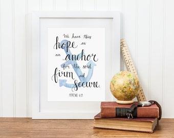 Nautical Scripture Print, Anchor Scripture Print, Hebrews 6:19, 5 x 7 Art Print