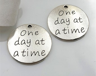 """6PCS Antique Silver """"One Day at A Time"""" Inspiration Charm Pendant --- Tibetan Silver Tone --- 23mm, CM210-T0877"""