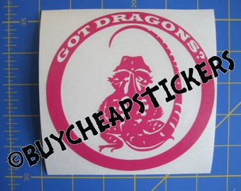 Bearded Dragon Decal/Sticker - Got Dragons? 5X5 - Any Color