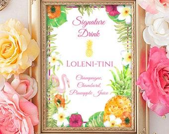 Signature Drink Sign- Luau- Tropical- Hawaiian Sign- Drink Card- Wedding- Bridal Shower- 4x6 Printable- YOU PRINT