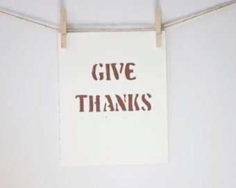 GIVE THANKS Thanksgiving Decor Typography art PRINT Linocut 8x10 in Brown