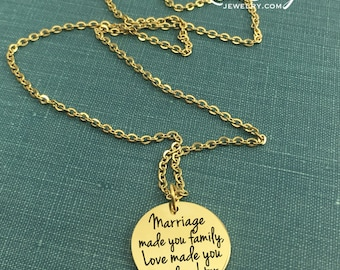 Marriage Made You Family, Love Made You My Daughter, Engraved Necklace, Wedding Gift, Step Daughter, Adoption, Engraved Gift, Gold Stainless