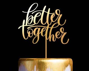 Better Together Wedding Cake Topper, Keepsake Cake Toppers