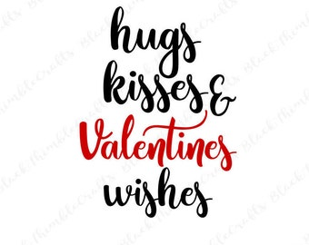hugs kisses and valentine wishes svg valentine s day svg rh etsy com  hugs and kisses clipart free