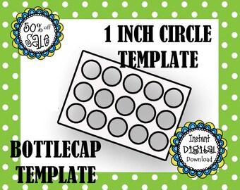 1 Inch Circle Template - Bottle Cap Template - Make Your Own Bottle Cap Sheets- DIY Digital Template