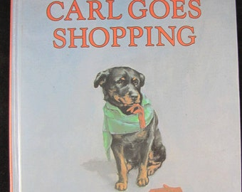 Carl Goes Shopping // 1989 Stated First Edition Hardback // Near Perfect Condition // ISBN 0374311102