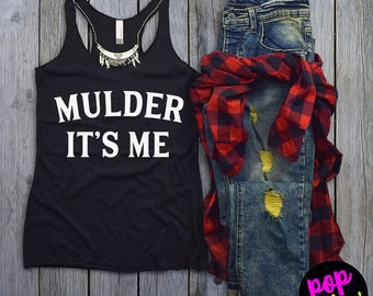 Mulder It's Me T Shirt in Grey for Women - X-Files Shirt - Fox Mulder - Dana Scully - Mulder and Scully Shirt - Aliens - Mulder Its Me